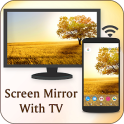 Screen Mirroring For All TV: Screen Mirroring