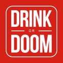 Drink or Doom: Drinking Game For Adults