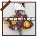African Women Clothing Fashion Styles