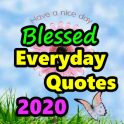 Blessed Everyday Quotes 2020