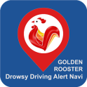 Drowsy driving alert navigation, Golden Rooster
