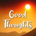 Good Life Thoughts