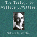The Trilogy by W.D. Wattles