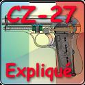 Pistolet CZ-27 expliqué