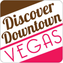 Discover Downtown Las Vegas