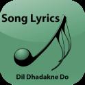 Lyrics of Dil Dhadakne Do