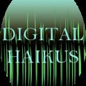 DIGITAL HAIKUS