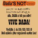 DADA'S NOT DEAD