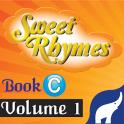 Sweet Rhymes Book C Volume 1