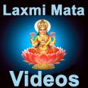 Laxmi Mata VIDEOs Lakshmi Maa