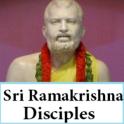 Sri Ramakrishna Disciples