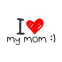 Ich liebe meine Mutter