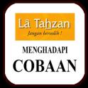 Laa Tahzan (Menghadapi Cobaan)
