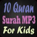 Ten Surah Quran Mp3 For Kids