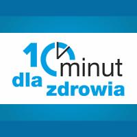 10 Minut dla Zdrowia