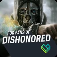 Fandom: Dishonored
