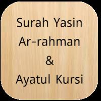 Surah Yasin,Ar-Rahman,Ayatul Kursi (Offline Audio)