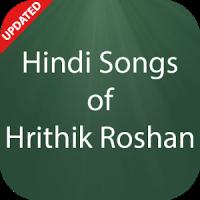 Hindi Songs of Hrithik Roshan