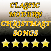 Classic Modern Christmast Songs