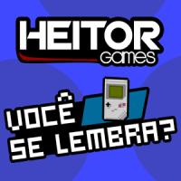 HeitorGames - Você se Lembra?