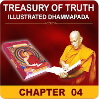 English Dhammapada,Chapter 04